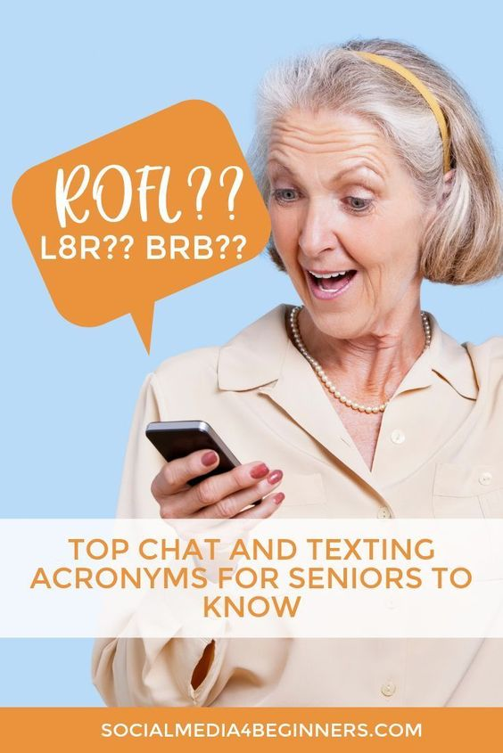 Pin the Top Texting Acronyms for seniors now