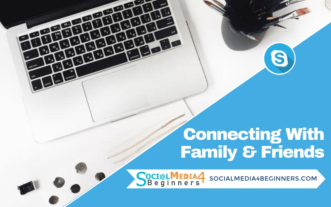 Finding Family and Friends on Skype