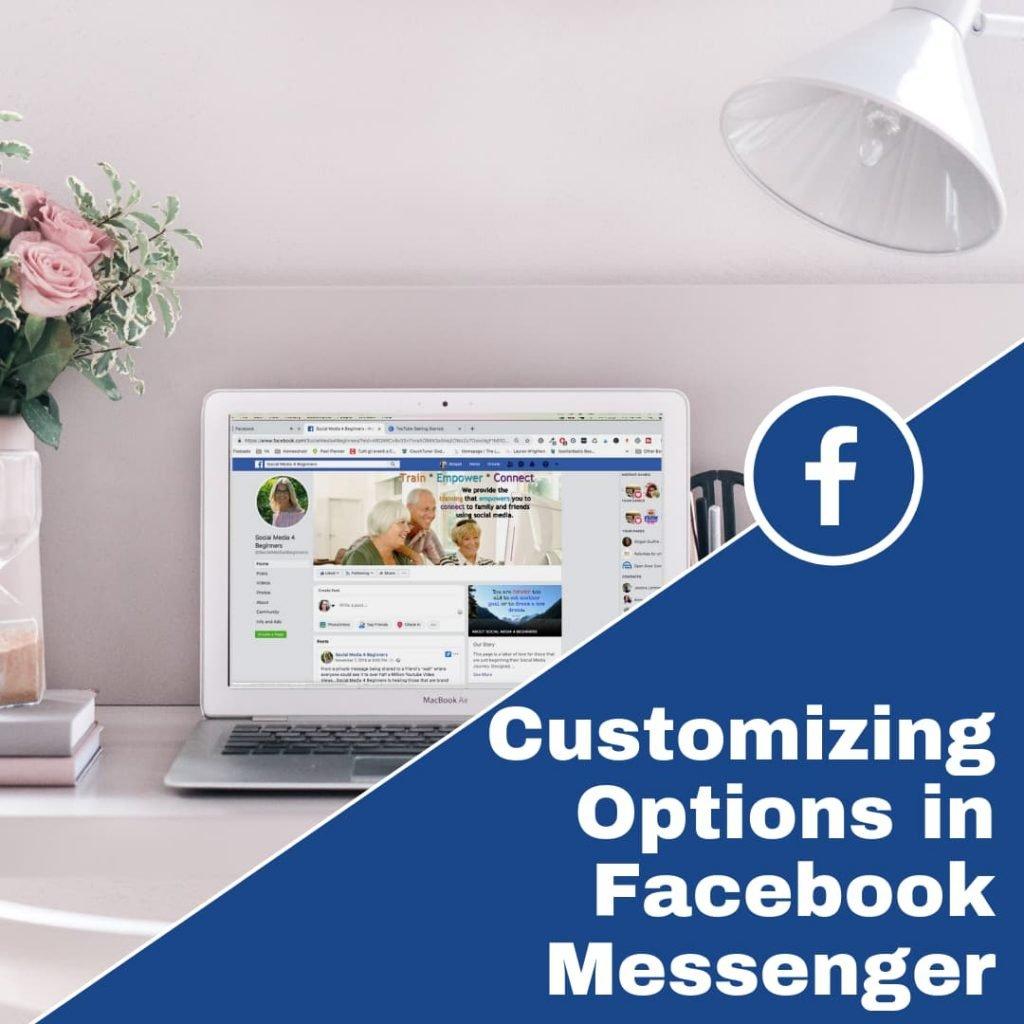 Customizing options in facebook messenger