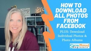 How to download all your images off of facebook