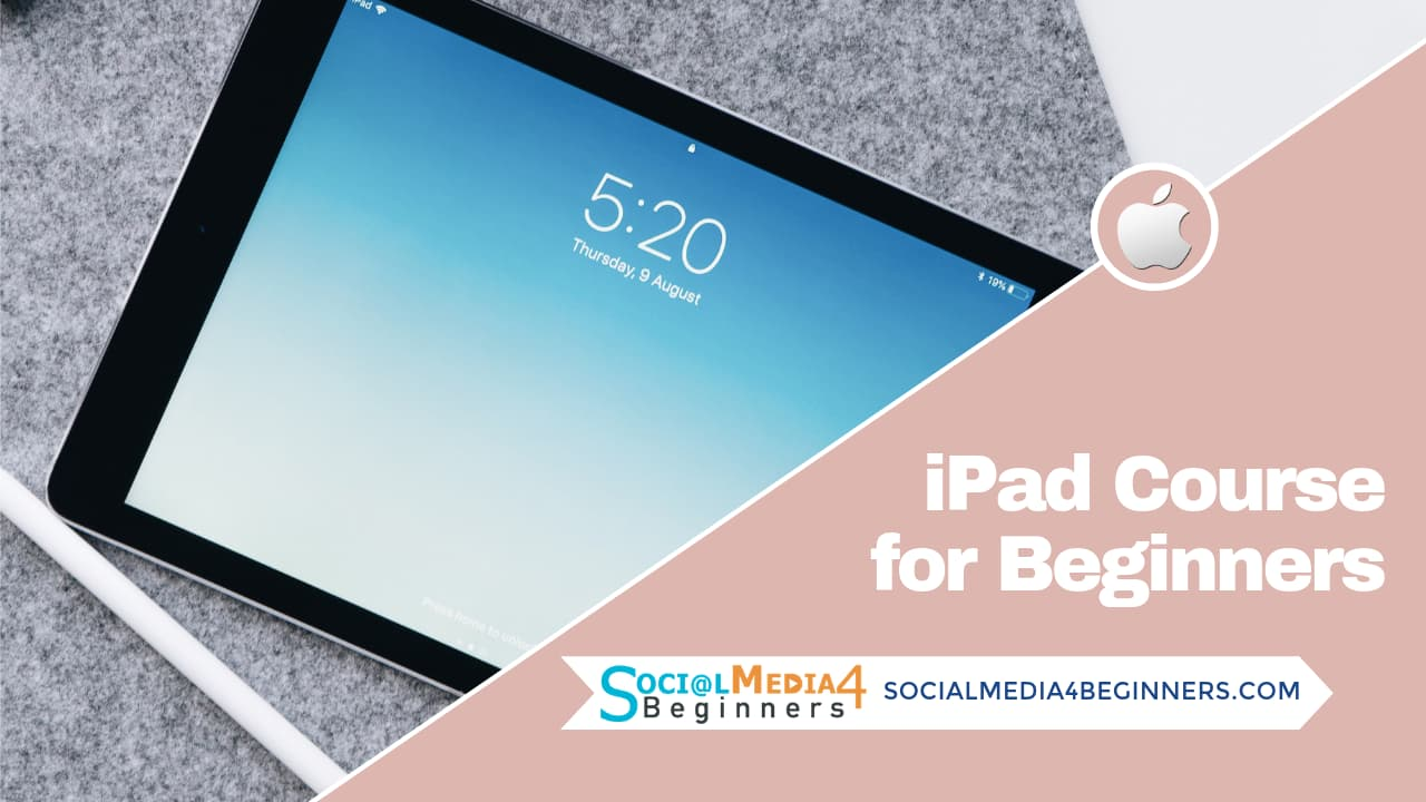 iPad Course for Beginners