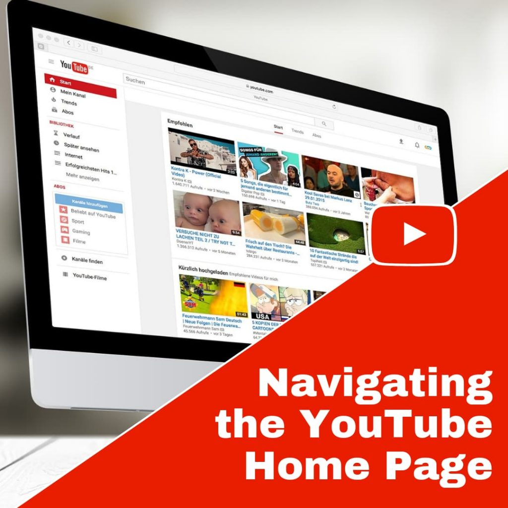 Walk through of your home page on YouTube