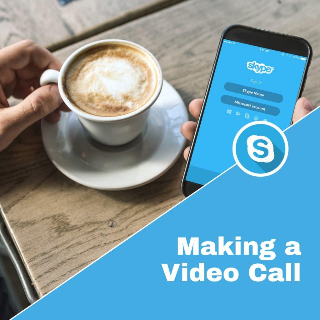 How to Make a Skype Video Call