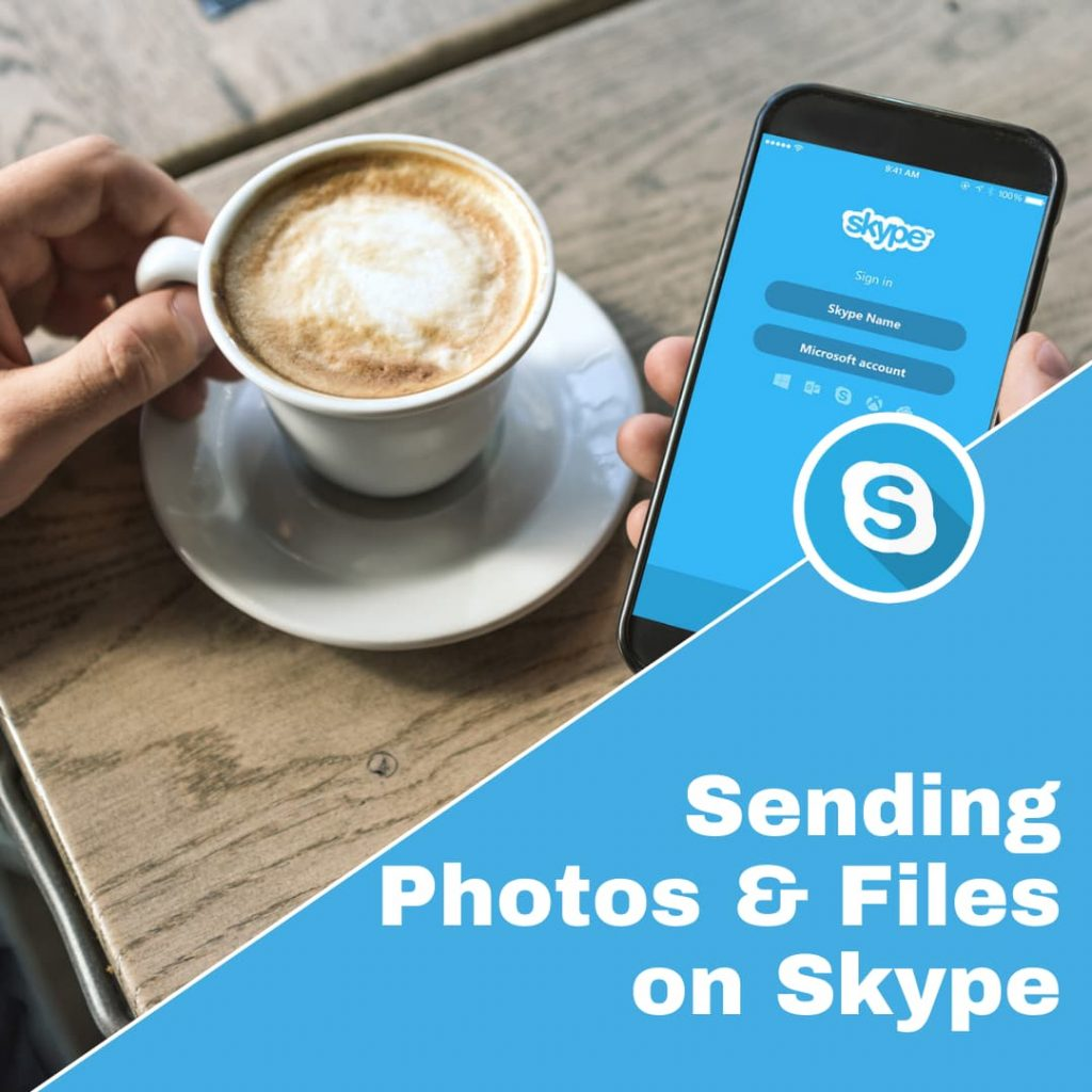 How to send photos or files over Skype